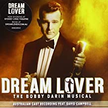 Dream Lover - The Bobby Darin Musical (Australian Cast Recording)