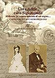 Cara Adele, caro Sigismondo. Millerose fu cominciamento di un sogno. Carteggio Savio-Castromediano (1859-1905)