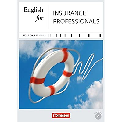 Free Short Course Series English For Special Purposes B1 B2 English For Insurance Professionals Kursbuch Mit Cd Pdf Download Predragemm