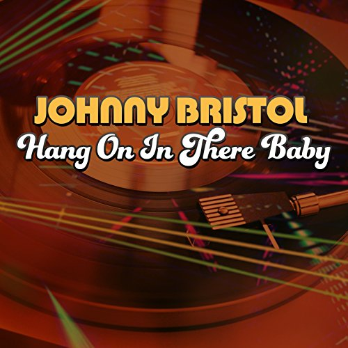 hang-on-in-there-baby-rerecorded