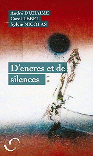Télécharger des livres gratuits pour Android D'encres et de silences by André Duhaime PDF DJVU