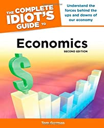The Complete Idiot's Guide to Economics (Complete Idiot's Guides (Lifestyle Paperback))