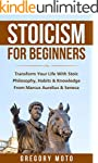 Stoicism For Beginners: Transform You...