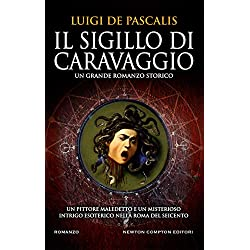 51izRB q24L. AC UL250 SR250,250  - Il sigillo di Caravaggio. Il nuovo libro di Luigi De Pascalis in pieno Rinascimento.