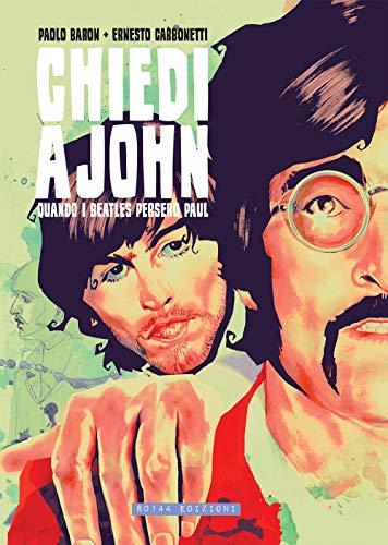 Chiedi a John, quando i Beatles persero Paul