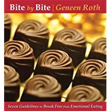 [Bite by Bite: Seven Guidelines to Break Free from Emotional Eating] (By: Gerhard Roth) [published: June, 2007]