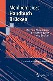 Image de Handbuch Brücken: Entwerfen, Konstruieren, Berechnen, Bauen und Erhalten
