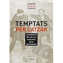 Temptats per l'atzar (Fora de col·lecció)