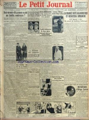 PETIT JOURNAL (LE) [No 23838] du 22/04/1928 - POUR FAVORISER LA NATALITE FRANCAISE - VEUT ON VENIR EFFICACEMENT EN AIDE AUX FAMILLES NOMBREUSES - MAIS MIEUX VAUDRAIT DES AVANTAGES SERIEUX PAR JACQUES PERICARD - UN OFFICIER DU ROYAL OAK JOURNALISTE - PRIMO DE RIVERA ET SA FIANCEE - AUX VERITES DE LA PALISSE PAR MONSIEUR DE LA PALISSE - LE CRIME DE THIAIS - LES ASSASSINS PRESUMES DU COMPTABLE ARGAILLOT SONT ENVOYES A LA SANTE - LA JOURNEE DES SPORTIFS - LE MATCH PARIS LONDRES EN RUGBY LE 22E PARI