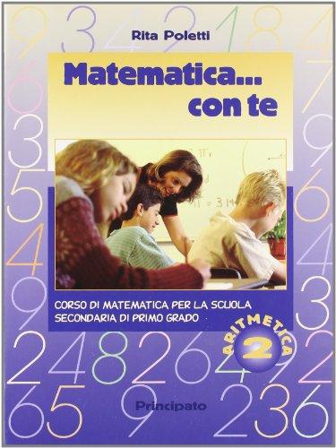 Matematica con te. Aritmetica-Geometria. Per le Scuole: 2