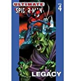 [Ultimate Spider-Man: Legacy Vol. 4] [by: Brian Michael Bendis] - Marvel Comics - 23/12/2002