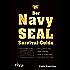 Der Navy-SEAL-Survival-Guide