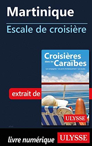 Descargar Libro Martinique - Escale de croisière de Collectif