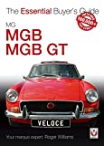 MG MGB & MGB GT: The Essential Buyer's Guide by Roger Williams (2006-08-10)