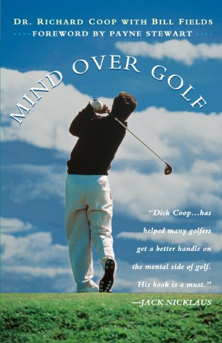 Mind Over Golf: How To Use Your Head & Lower Score: How to Use Your Head to Lower Your Score