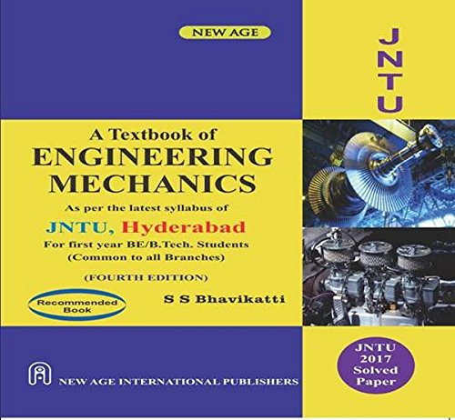A Textbook of Engineering Mechanics (As per the latest Syllabus of JNTU Hyderabad)