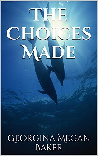 the-choices-made-friends-with-fins-book-2-english-edition