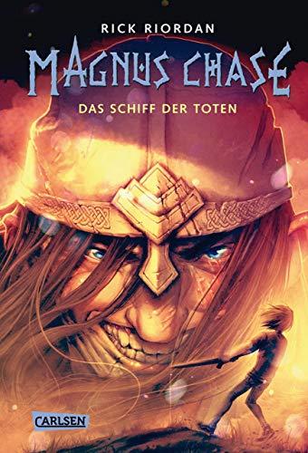 Magnus Chase 3: Das Schiff der Toten -