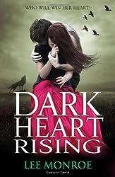 By Lee Monroe - Dark Heart Rising