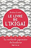 Le livre de l'Ikigai (New life)