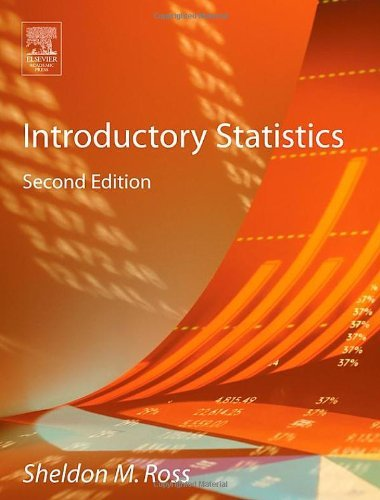 Introductory Statistics, Second Edition by Sheldon M. Ross (2005-04-01)