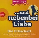 ...und nebenbei Liebe, Audio-CDs, Staffel 1: Die Erbschaft / Der Einzug ( Folge 1 und 2 gebündelt) (Livre en allemand)