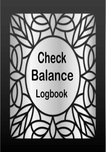 Check Balance Logbook: Personal Checking Account Balancing Payment Record and Tracker Log Book. Manage Money Cash Going In & Out of Your Account. ... Money Management Finance Budget Expense)