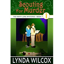 Scouting For Murder (The Verity Long Mysteries Book 3)