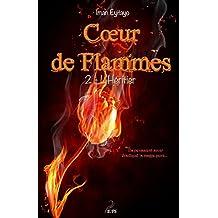 Coeur de flammes, Tome 2: L'héritier