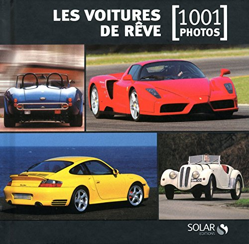 Les voitures de rêve en 1001 photos NE