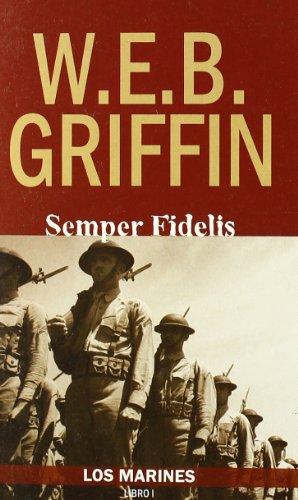 Marines, Los 1 - Semper Fidelis (Griffin (inedita))