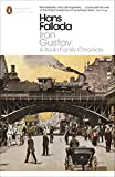 Iron Gustav: A Berlin Family Chronicle (Penguin Modern Classics)