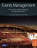 Event Management: for tourism, cultural business & sporting events: For tourism, cultural, business and sporting events