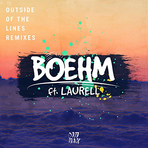 Outside Of The Lines (feat. Laurell) [Boehm VIP Mix]