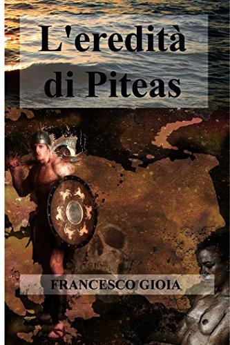 L'eredità di Piteas L'eredità di Piteas 51iznj65EjL
