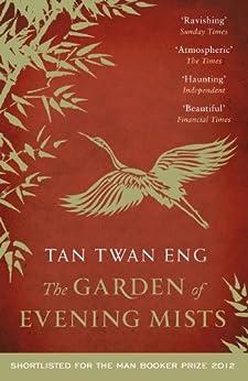 The Garden of Evening Mists by [Eng, Tan Twan]