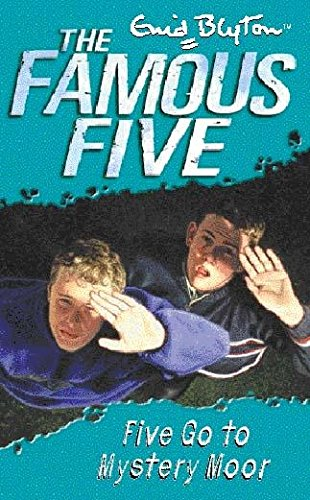 13: Five Go To Mystery Moor (Famous Five)