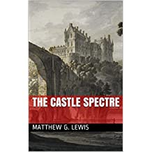 The Castle Spectre (English Edition)