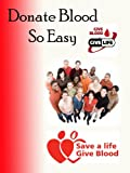 Donate Blood So Easy