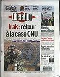 LIBERATION [No 6821] du 18/04/2003 - A PARIS - UNE RUE AFRO-BOBO - MME BONBON - ARTISANE PUR SUCRE - FRESQUES ET GALERIES DANS DES FORTS DE LA LIGNE MAGINOT - NIGERIA - ENFER A ABUJA - UN VOTE CHIRAC QUI NE PASSE PAS - PAPON - TEMOINS REHABILITES - LE SON DE LANOIS - IRAK - RETOUR A LA CASE ONU.