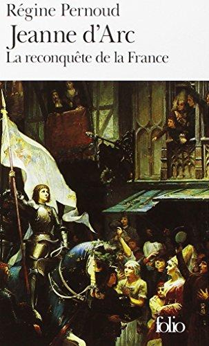 Jeanne d'Arc : La reconqute de la France