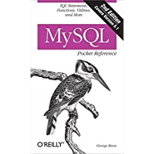 MySQL Pocket Reference: SQL Statements, Functions and Utilities and more (Pocket Reference (O'Reilly)) 2nd edition by Reese, George (2007) Paperback