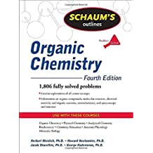 Schaum's Outline of Organic Chemistry, Fourth Edition (Schaum's Outline Series) by Herbert Meislich (2009-08-26)