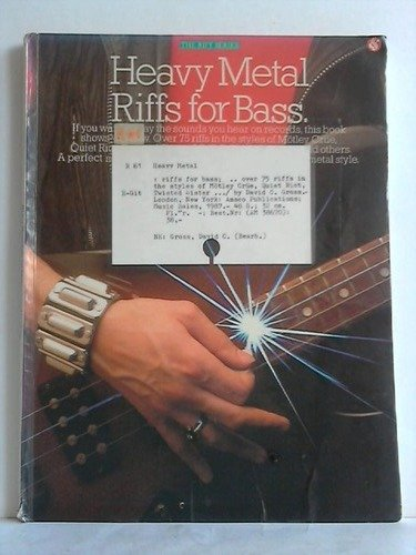 Heavy Metal Riffs for Bass. Over 75 riffs in the styles of Mtley Cre, Quiet Riot, Twisted Sister, AC/DC, Black Sabbath, and others. A perfect sourcebook for developing your own heavy metal style