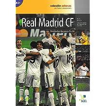 El Real Madrid: Saber.es (Coleccion Saber.Es)