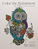 Color the Rainforest: An Exotic Coloring Book