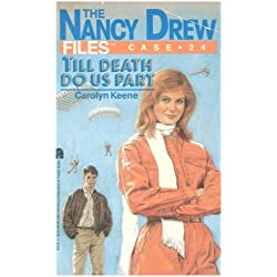 Till Death Do Us Part (Nancy Drew Files Book 24)