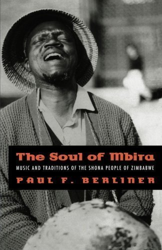 The Soul of Mbira: Music and Traditions ...