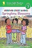 Bradford Street Buddies: Springtime Blossoms (Green Light Readers Level 3)