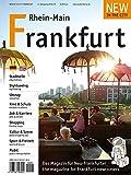 New in the City Frankfurt/Rhein-Main 2018/19: Der zweisprachige Cityguide und Umzugshelfer für Neu-Frankfurter / relocation guide for newcomers to Frankfurt - New in the City